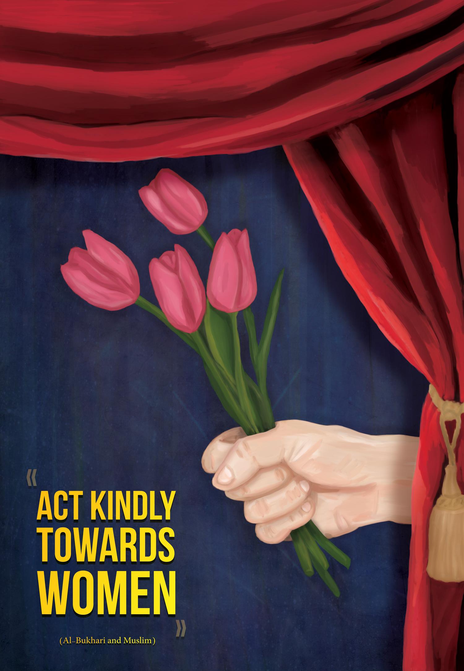 Act Kindly Towards Women