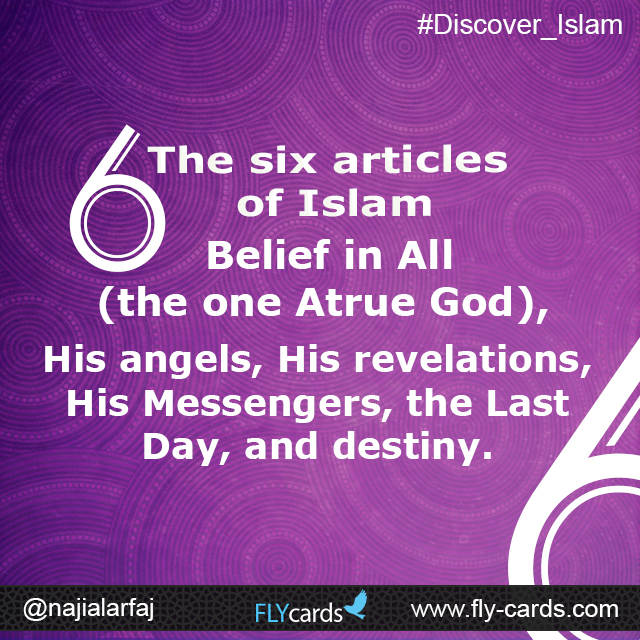 the six articles of islam are...