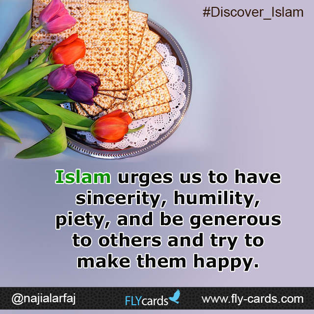 Islam urges us to have sincerity