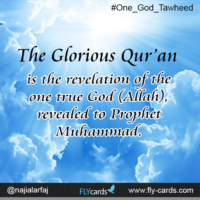 the glorious qur'anvis the revelation of the one true god
