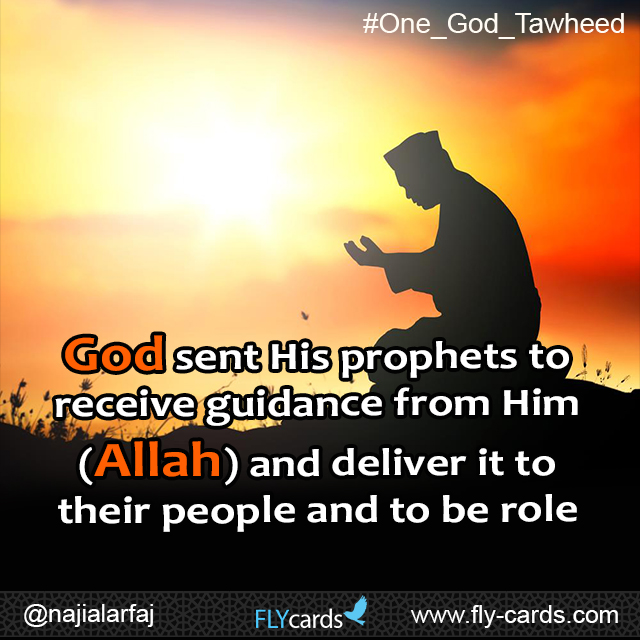 God sent his prophets to recieve guidance from him