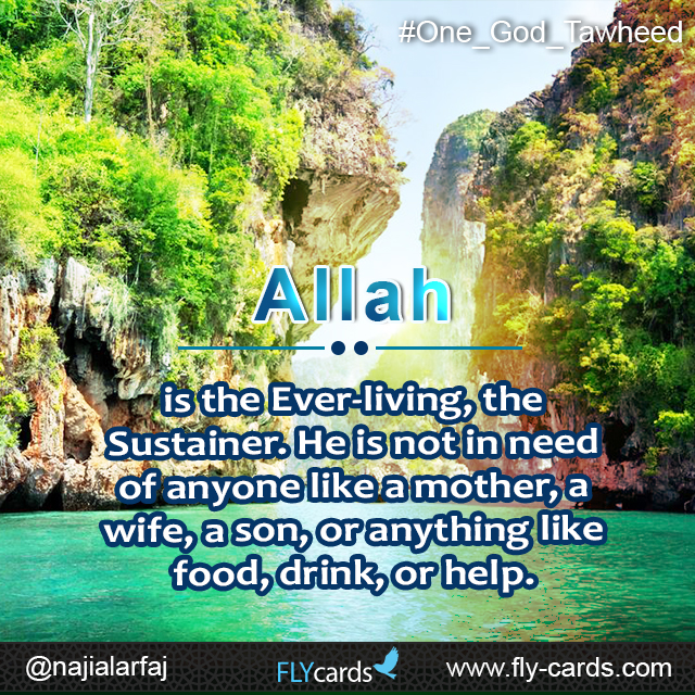 Allah is the ever living the, sustainer
