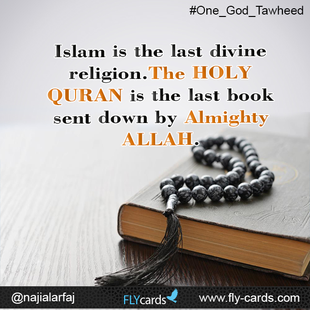 Islam is the last divine religion