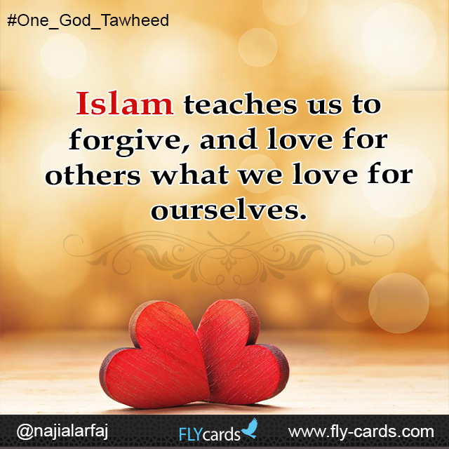 Islam teaches us to forgive