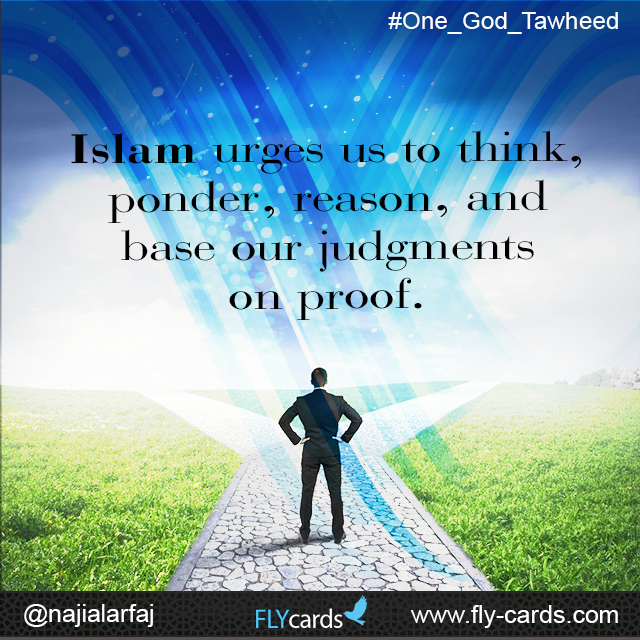 Islam urges us to think