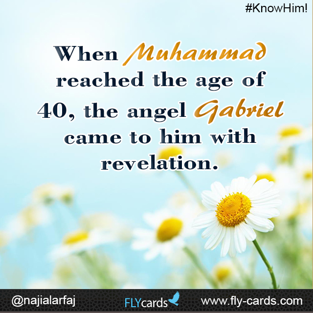 Gabriel came to him with revelation