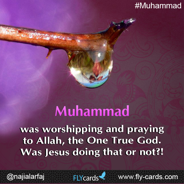 Muhammad was worshiping and praying to Allah