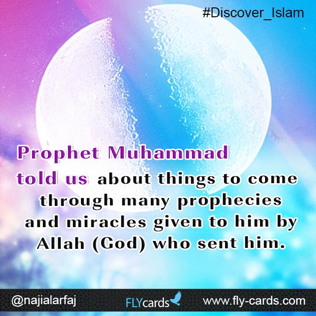Prophet Muhammad told us
