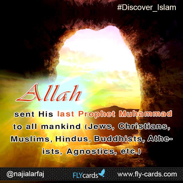 Allah sent his last prophet
