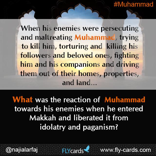 When Muhammad enemies were persecuting