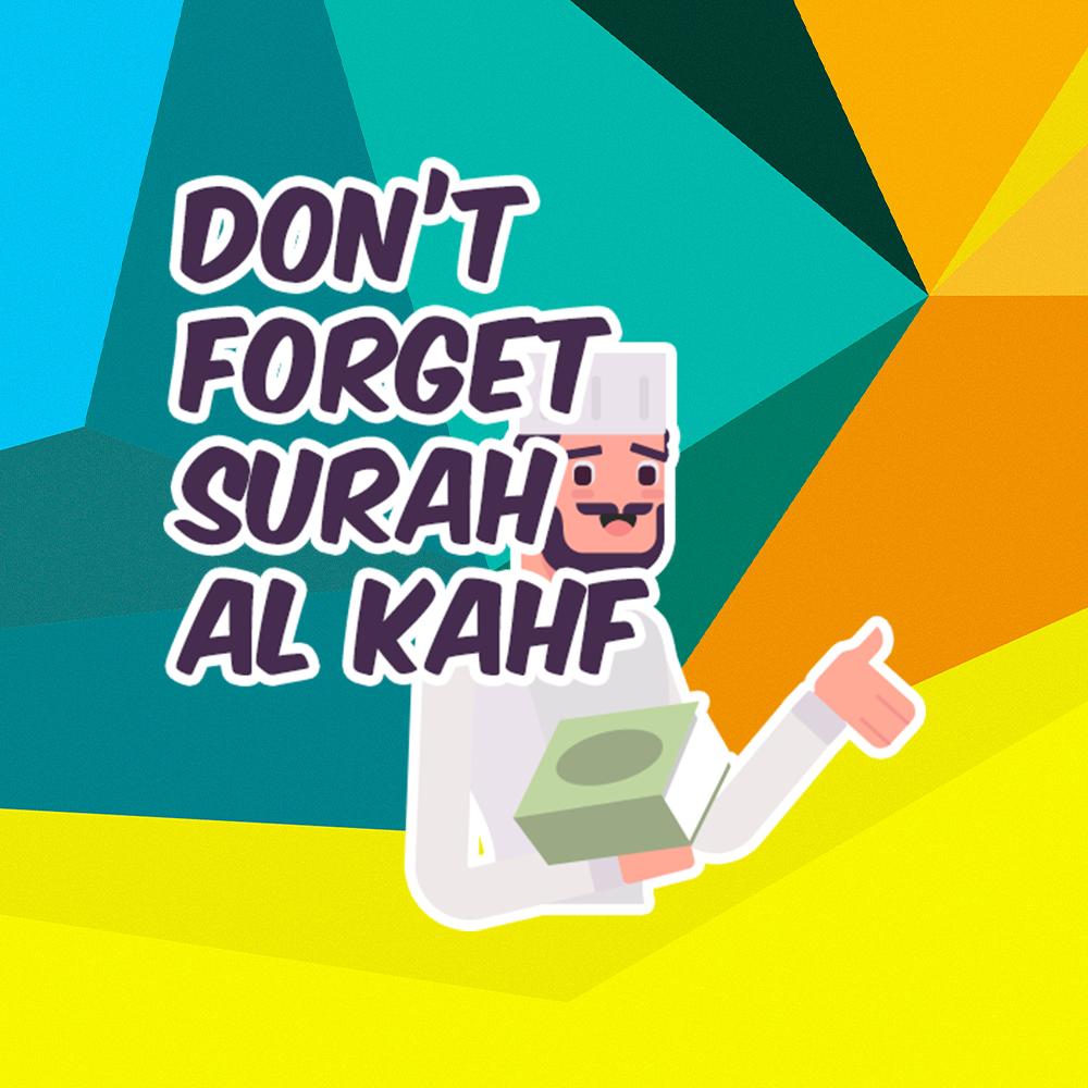 Don't forget Surah Al Kahf